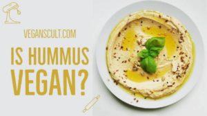 is hummus vegan | veganscult.com