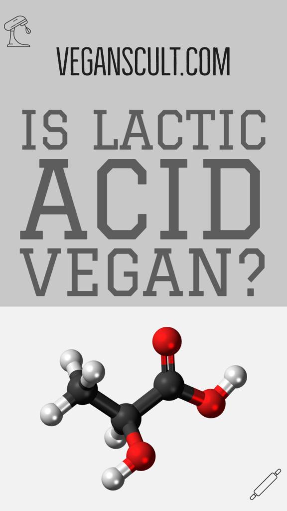IS LACTIC ACID VEGAN? | VEGANSCULT.COM