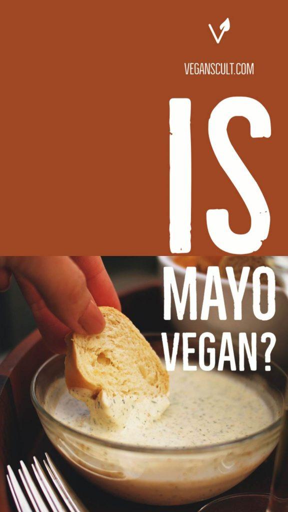 is mayo vegan?   veganscult.com