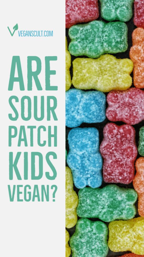 are sour patch kids vegan | veganscult.com