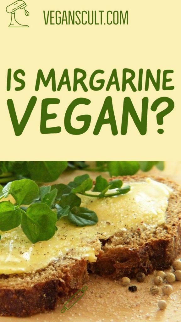 is Margarine vegan | veganscult.com
