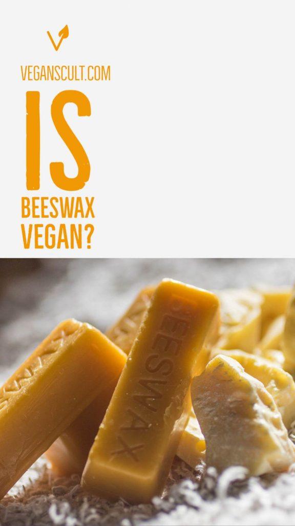 is beeswax vegan   veganscult.com